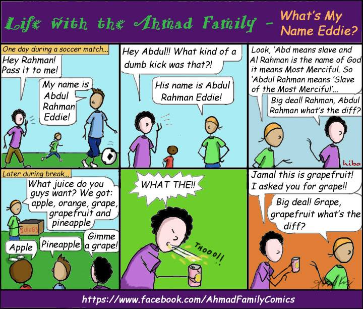 Life with the Ahmad Family Comics - What's my name Eddie?